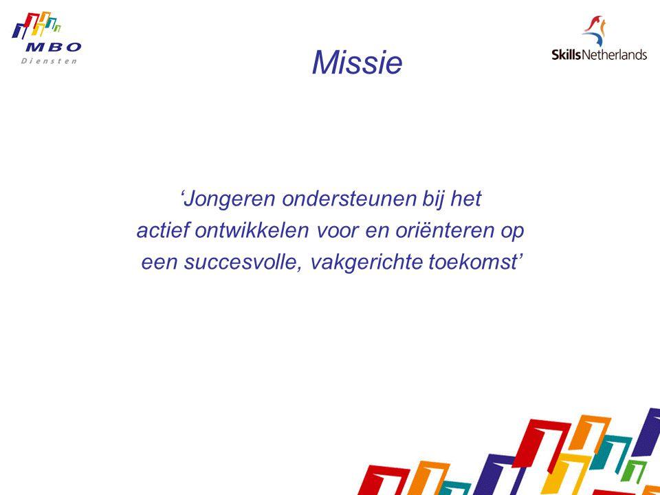 Missie 'Jongeren ondersteunen bij het actief ontwikkelen voor en oriënteren op een succesvolle, vakgerichte toekomst'