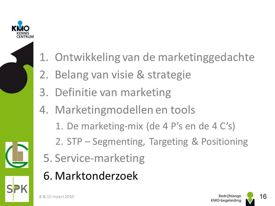 1.Ontwikkeling van de marketinggedachte 2.Belang van visie & strategie 3.Definitie van marketing 4.Marketingmodellen en tools 1.De marketing-mix (de 4