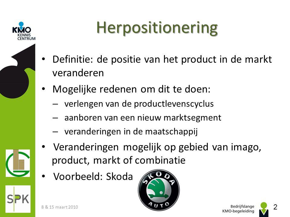 Herpositionering Definitie: de positie van het product in de markt veranderen Mogelijke redenen om dit te doen: – verlengen van de productlevenscyclus
