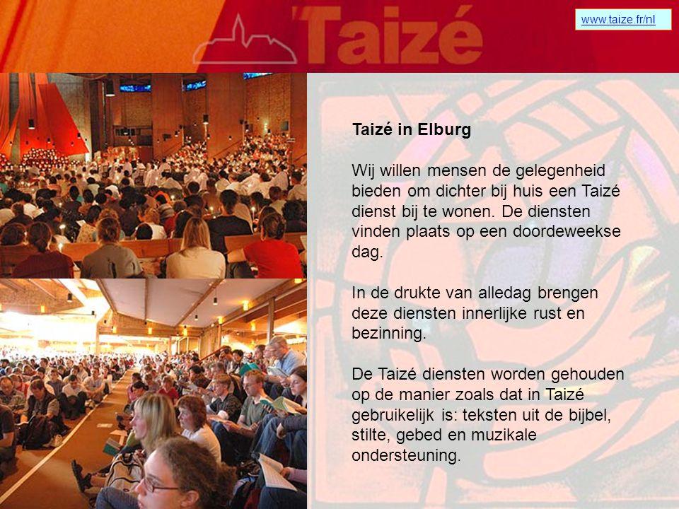 www.taize.fr/nl Wat is Taizé? Taizé is een plaats in Frankrijk waar honderduizenden jongeren uit alle werelddelen komen bidden en zich voorbereiden om