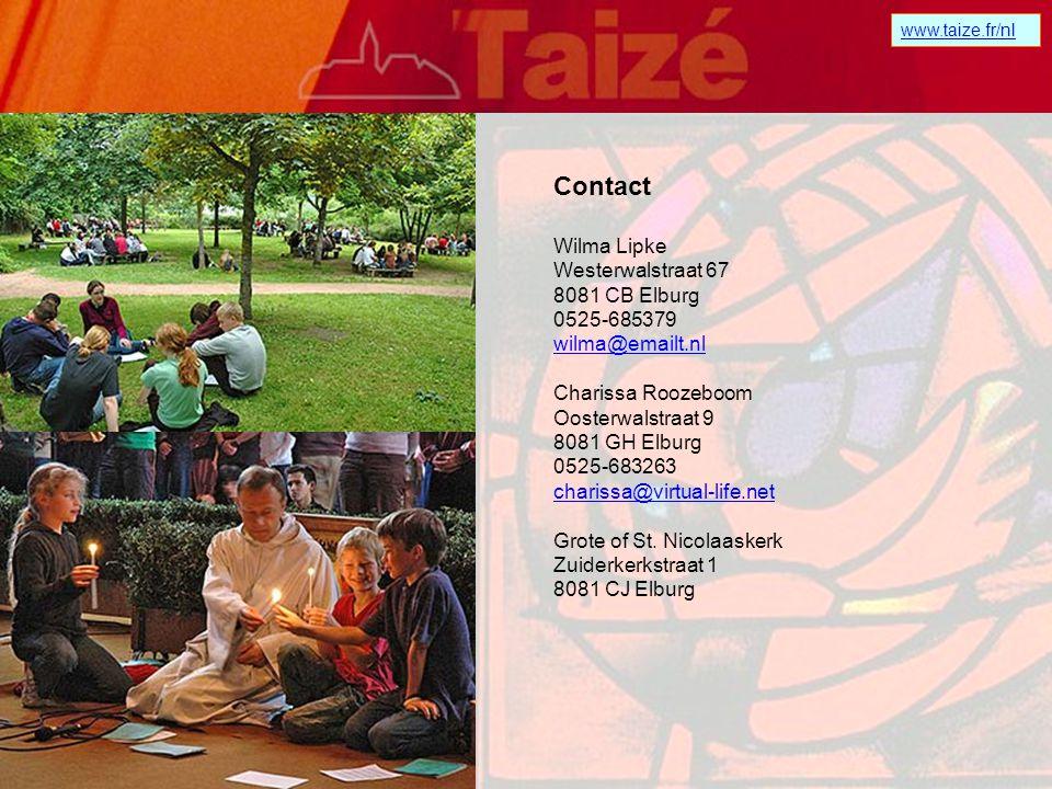 www.taize.fr/nl Waar en wanneer.