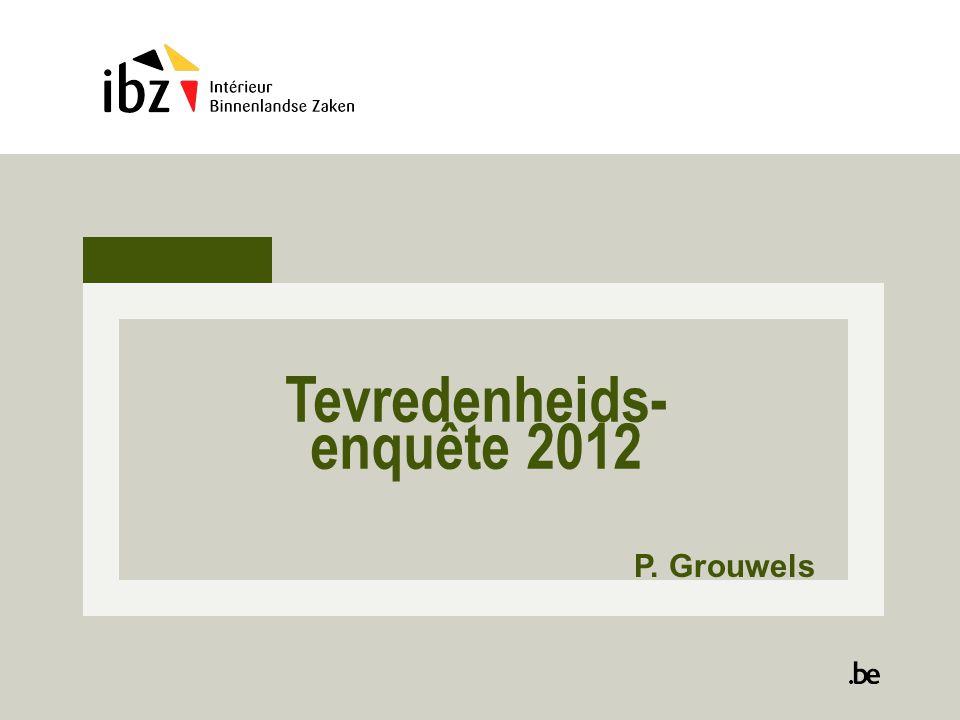 Tevredenheids- enquête 2012 P. Grouwels