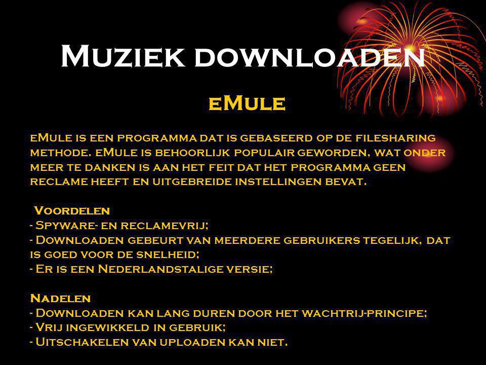 Muziek downloaden eMule eMule is een programma dat is gebaseerd op de filesharing methode. eMule is behoorlijk populair geworden, wat onder meer te da