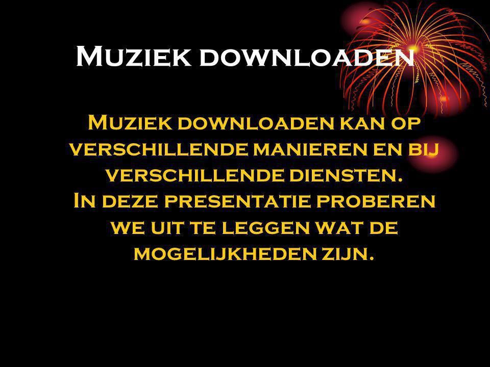 Muziek downloaden Muziek downloaden kan op verschillende manieren en bij verschillende diensten.