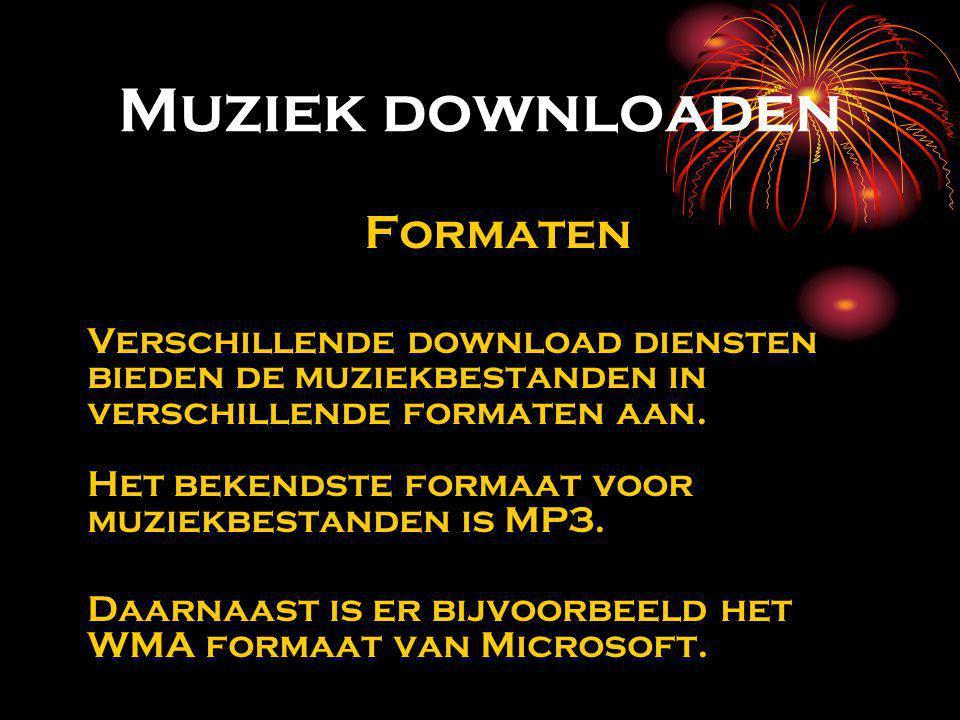 Muziek downloaden Formaten Verschillende download diensten bieden de muziekbestanden in verschillende formaten aan.