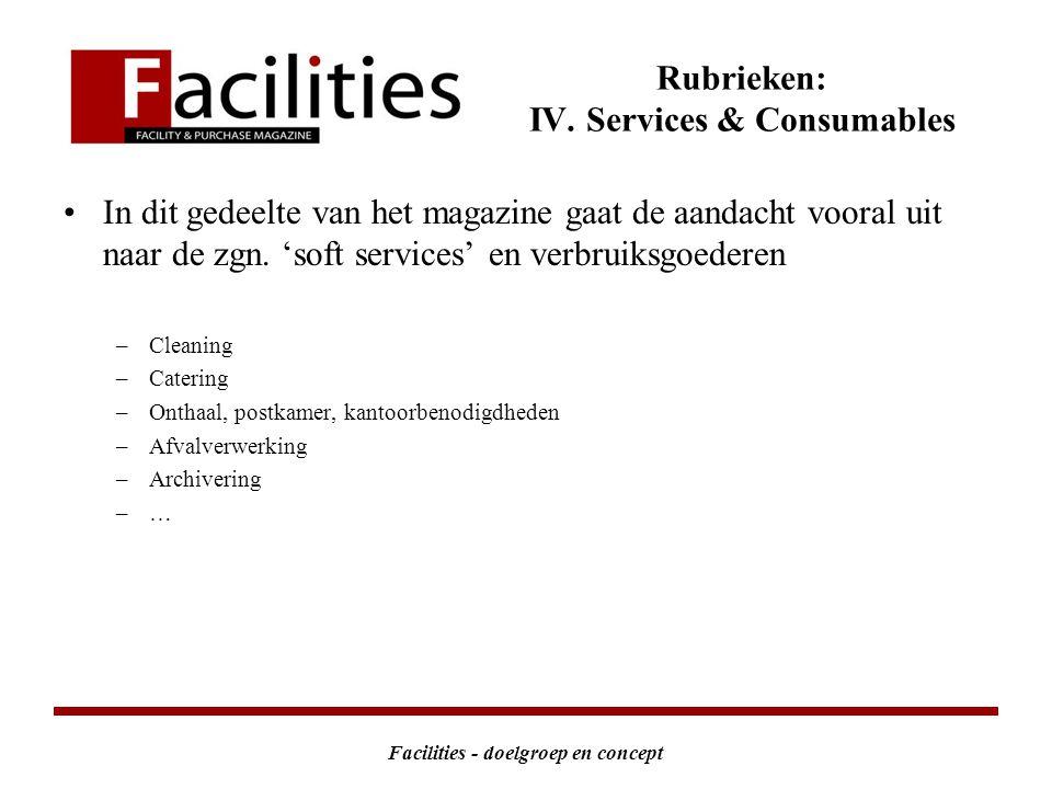 Facilities - doelgroep en concept Rubrieken: IV.