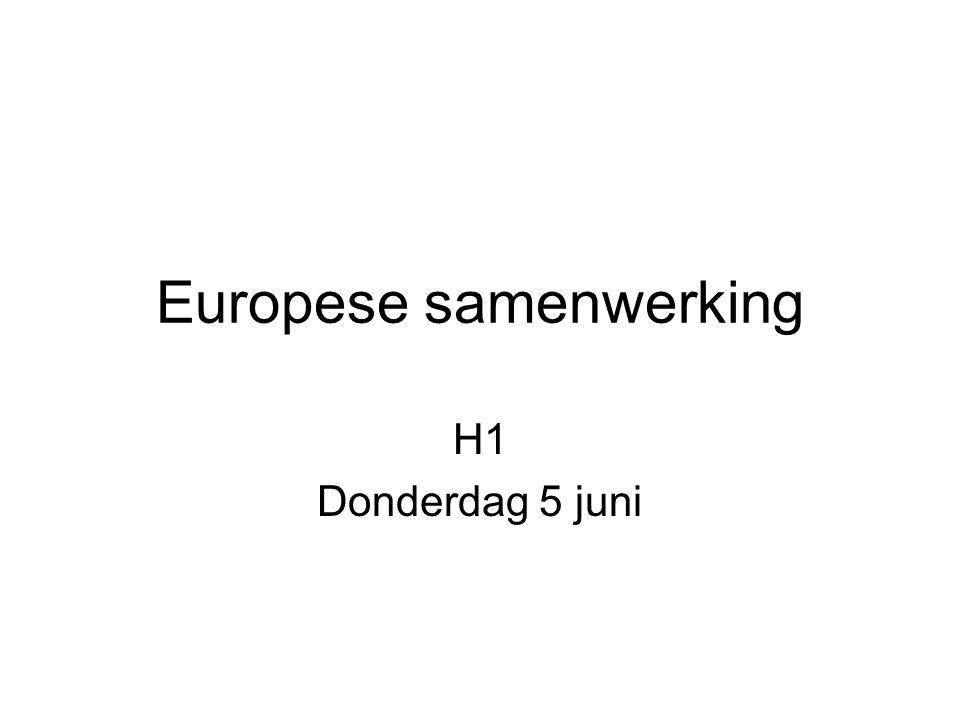 Europese samenwerking H1 Donderdag 5 juni