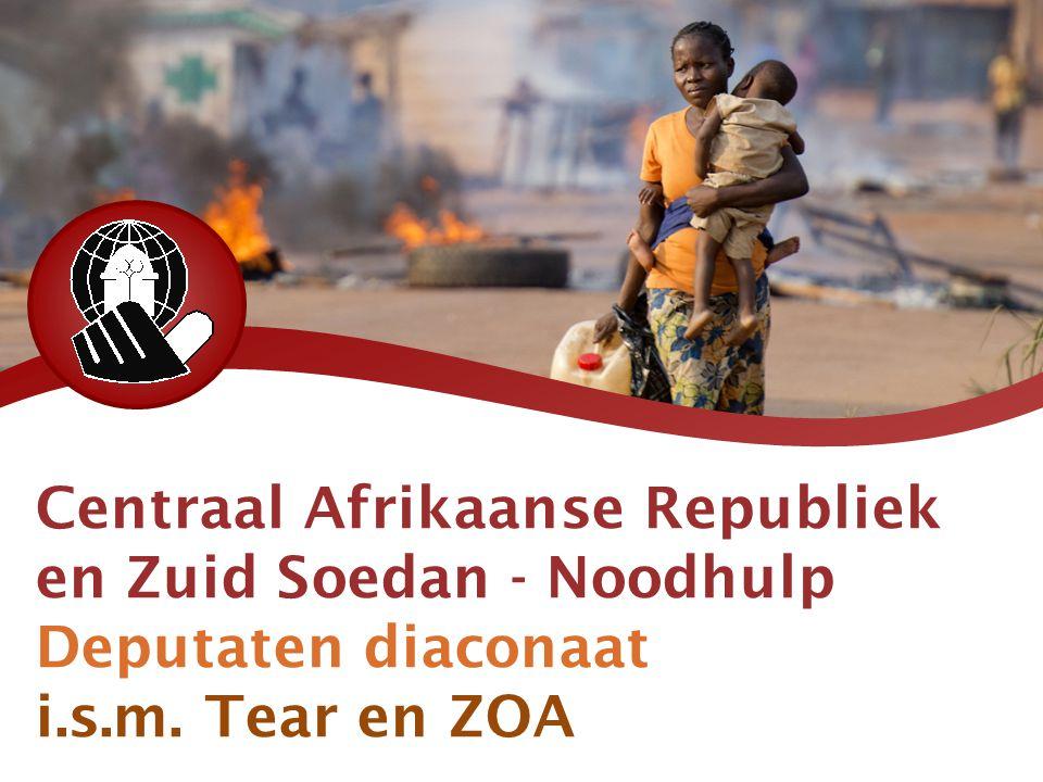 Centraal Afrikaanse Republiek en Zuid Soedan - Noodhulp Deputaten diaconaat i.s.m. Tear en ZOA