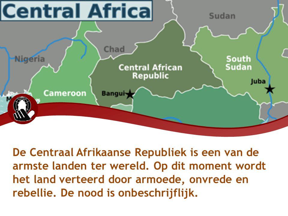 De Centraal Afrikaanse Republiek is een van de armste landen ter wereld. Op dit moment wordt het land verteerd door armoede, onvrede en rebellie. De n