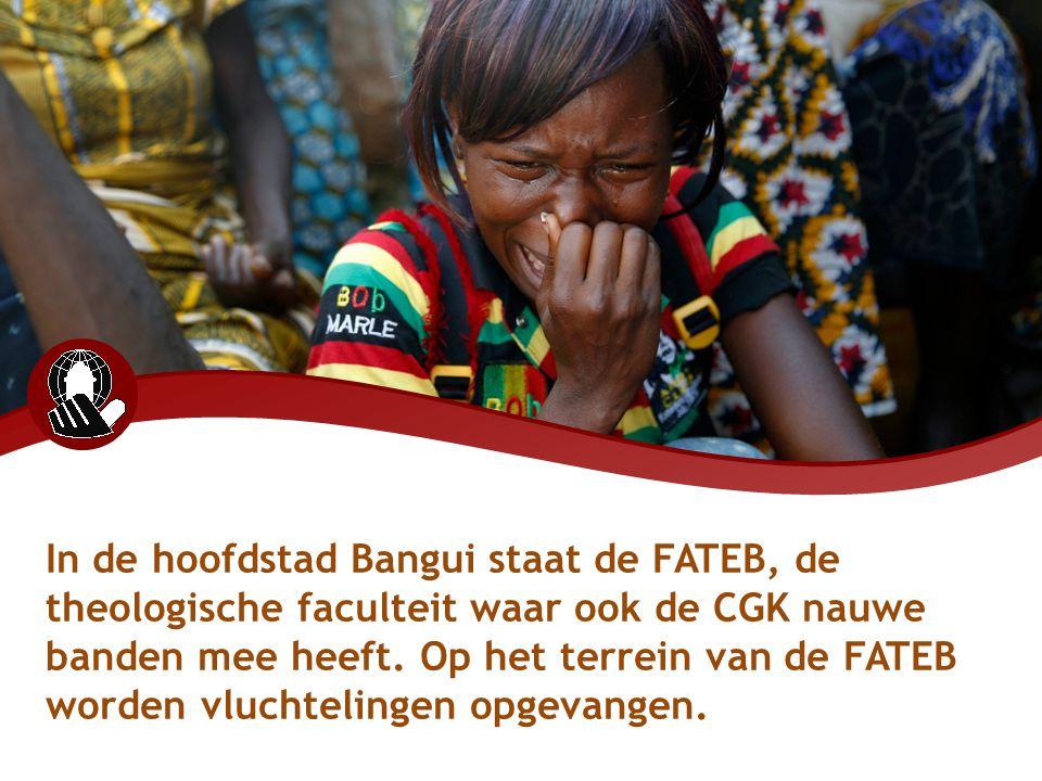 In de hoofdstad Bangui staat de FATEB, de theologische faculteit waar ook de CGK nauwe banden mee heeft. Op het terrein van de FATEB worden vluchtelin