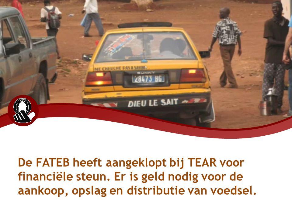De FATEB heeft aangeklopt bij TEAR voor financiële steun. Er is geld nodig voor de aankoop, opslag en distributie van voedsel.