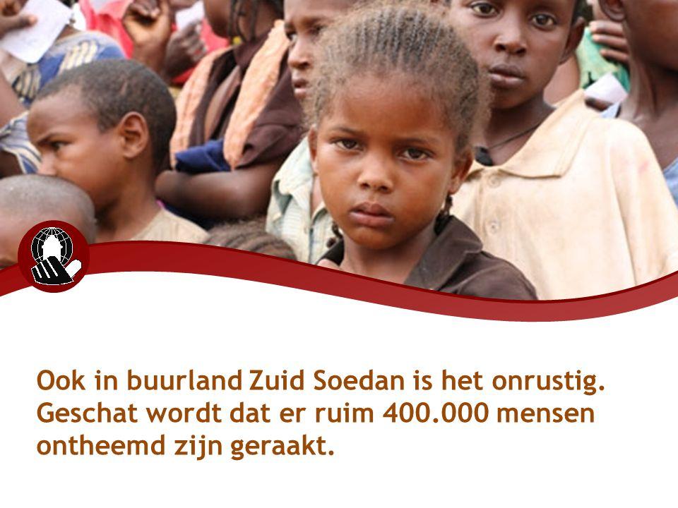 Ook in buurland Zuid Soedan is het onrustig. Geschat wordt dat er ruim 400.000 mensen ontheemd zijn geraakt.