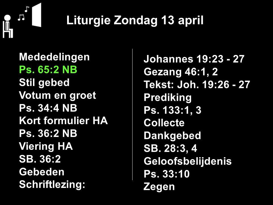 Vrijdag 18 april a.s.19:30 uur Ds. A.G.M. Weststrate Zondag 20 april a.s.