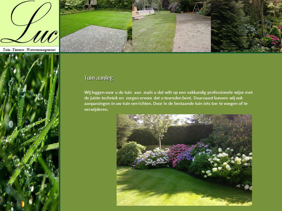 Wij leggen voor u de tuin aan zoals u dat wilt op een vakkundig professionele wijze met de juiste techniek en zorgen ervoor dat u tevreden bent. Daarn