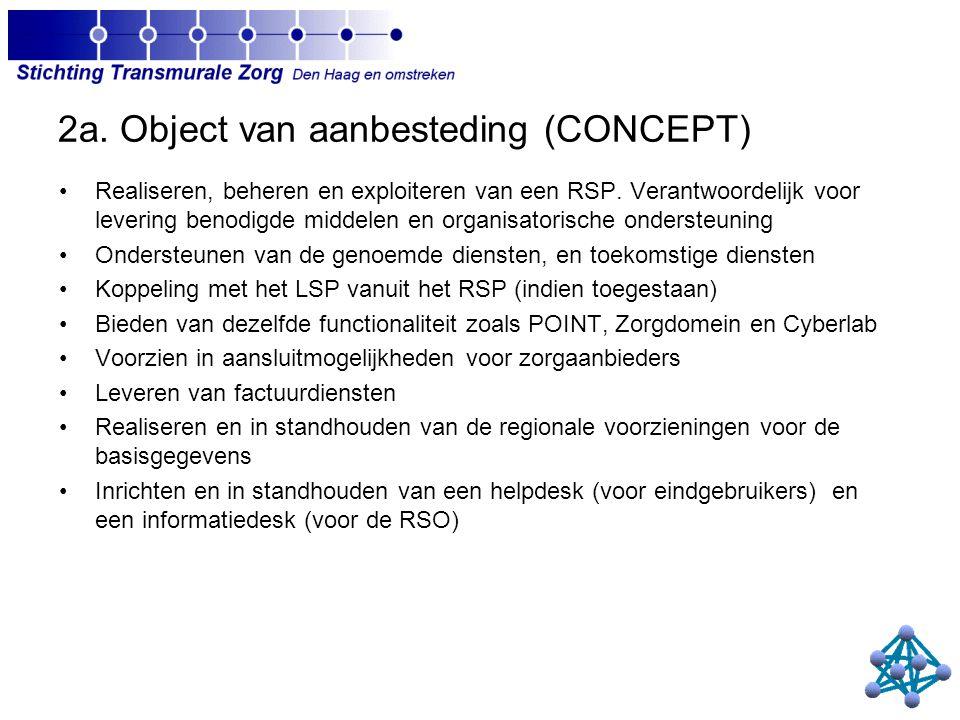 2a. Object van aanbesteding (CONCEPT) Realiseren, beheren en exploiteren van een RSP.