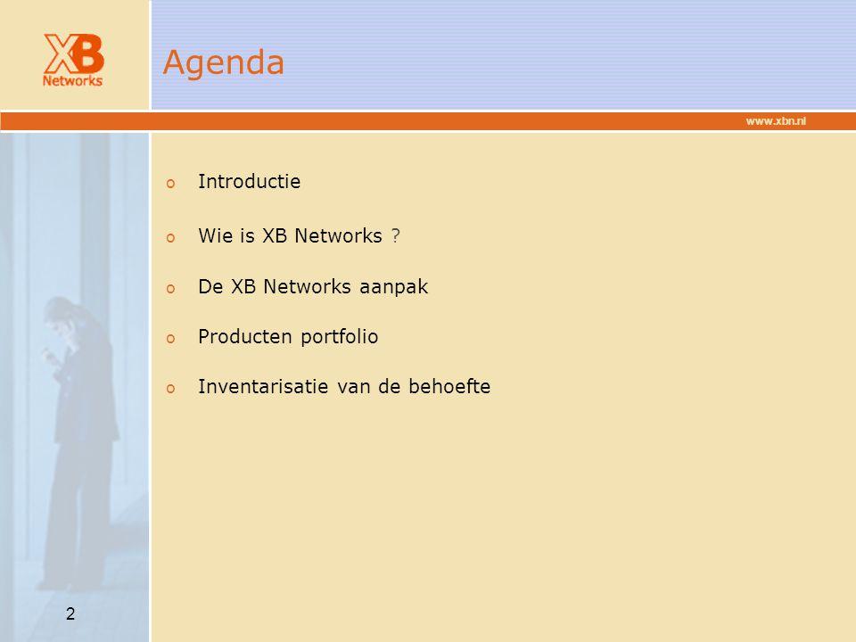 www.xbn.nl 3 XB Networks samengevat (1) o XB Networks is een ervaren leverancier van breedband- datacommunicatie en richt zich vooral op kleine en middel- grote bedrijven.