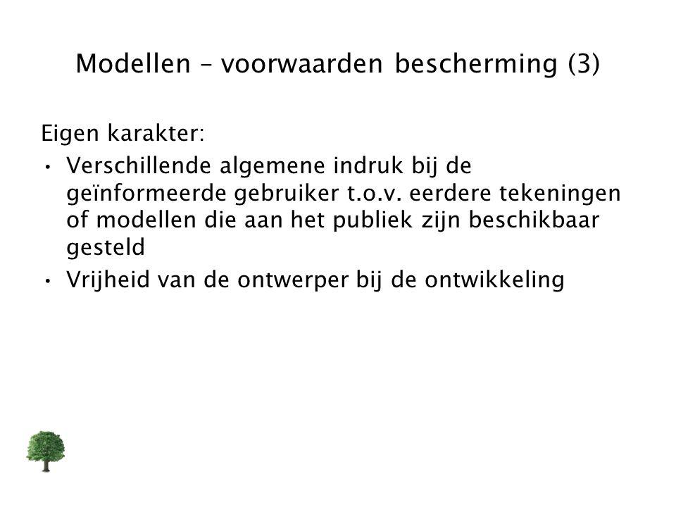 Modellen – voorwaarden bescherming (3) Eigen karakter: Verschillende algemene indruk bij de geïnformeerde gebruiker t.o.v. eerdere tekeningen of model