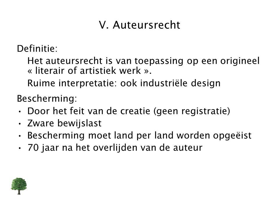 V. Auteursrecht Definitie: Het auteursrecht is van toepassing op een origineel « literair of artistiek werk ». Ruime interpretatie: ook industriële de