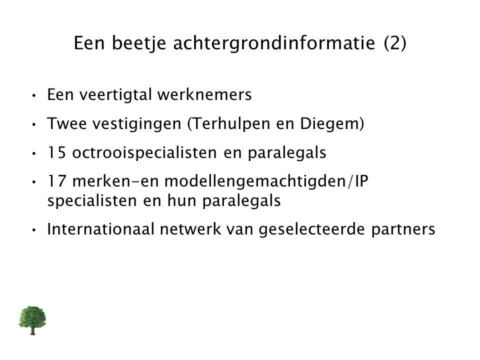 Een beetje achtergrondinformatie (2) Een veertigtal werknemers Twee vestigingen (Terhulpen en Diegem) 15 octrooispecialisten en paralegals 17 merken-e