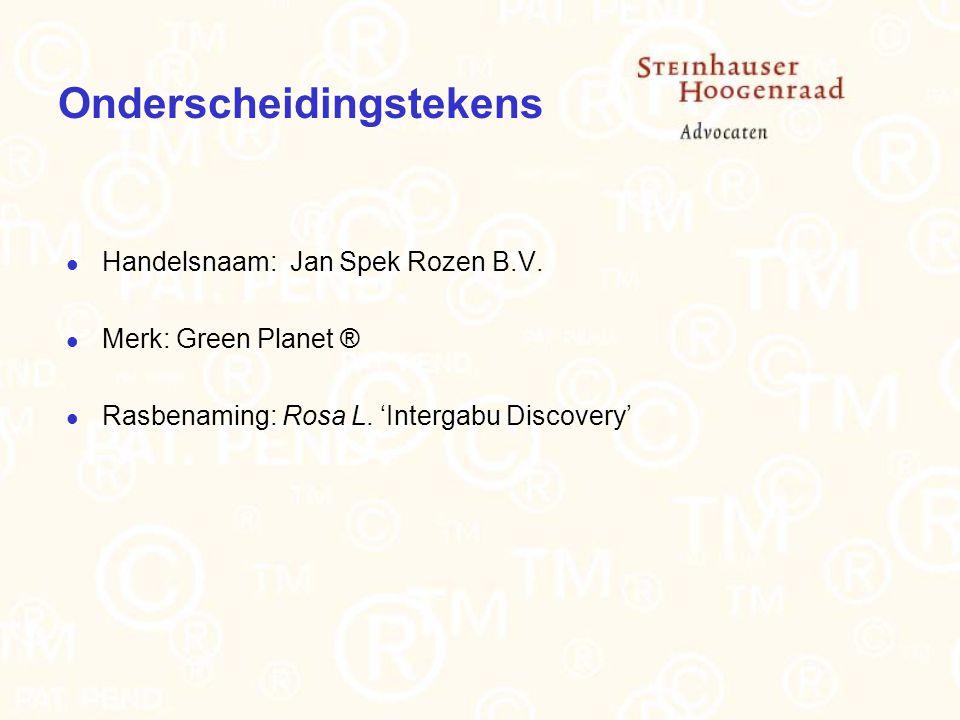 Onderscheidingstekens Handelsnaam: Jan Spek Rozen B.V.