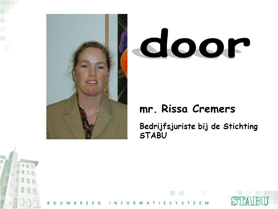 Bedrijfsjuriste bij de Stichting STABU Rissa Cremers mr.