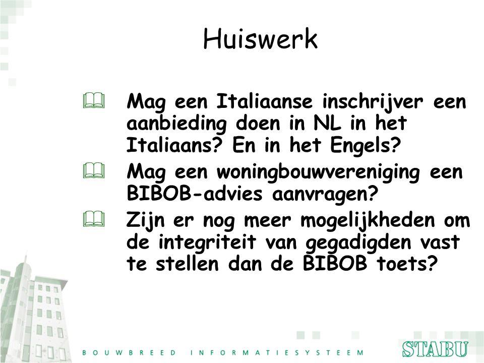 Huiswerk &Mag een Italiaanse inschrijver een aanbieding doen in NL in het Italiaans? En in het Engels? &Mag een woningbouwvereniging een BIBOB-advies