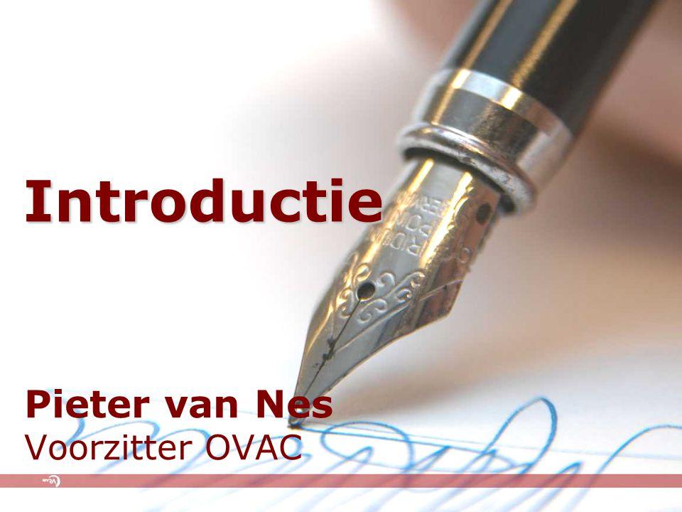 Pieter van Nes Voorzitter OVAC Introductie