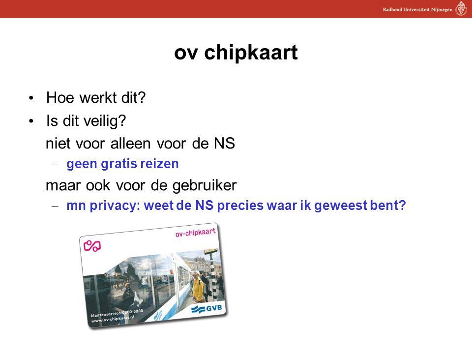 18 ov chipkaart Hoe werkt dit? Is dit veilig? niet voor alleen voor de NS – geen gratis reizen maar ook voor de gebruiker – mn privacy: weet de NS pre