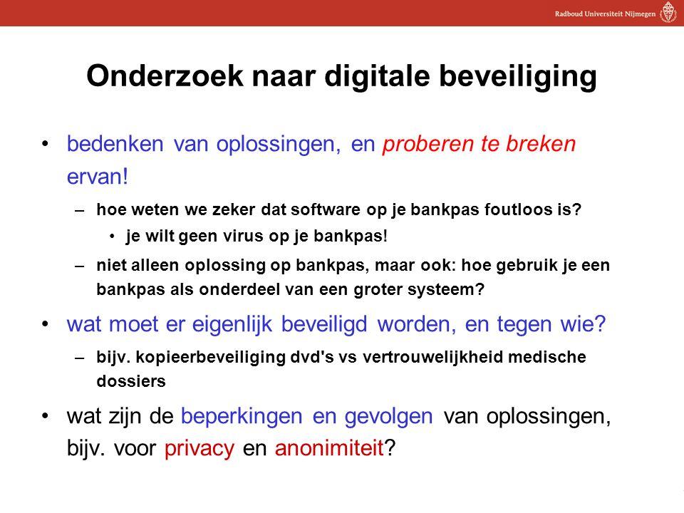 28 Onderzoek naar digitale beveiliging bedenken van oplossingen, en proberen te breken ervan! –hoe weten we zeker dat software op je bankpas foutloos
