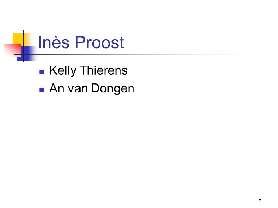 5 Inès Proost Kelly Thierens An van Dongen