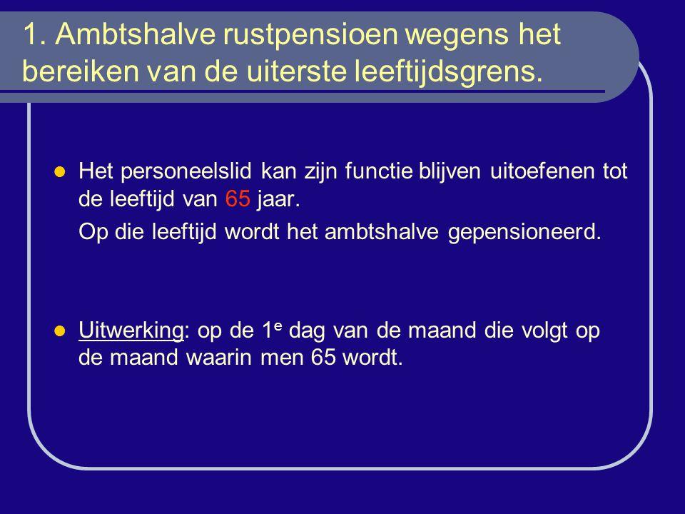 Bijzondere maatregel: Het verlof voorafgaand aan de pensionering Tot 01/04/2006 kunnen de statutaire personeelsleden, wanneer zij aan zekere voorwaarden voldoen, een verlof voorafgaand aan de pensionering bekomen.