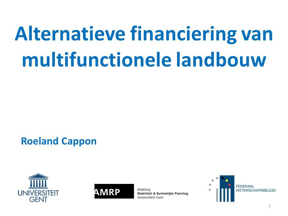Alternatieve financiering van multifunctionele landbouw 1 Roeland Cappon