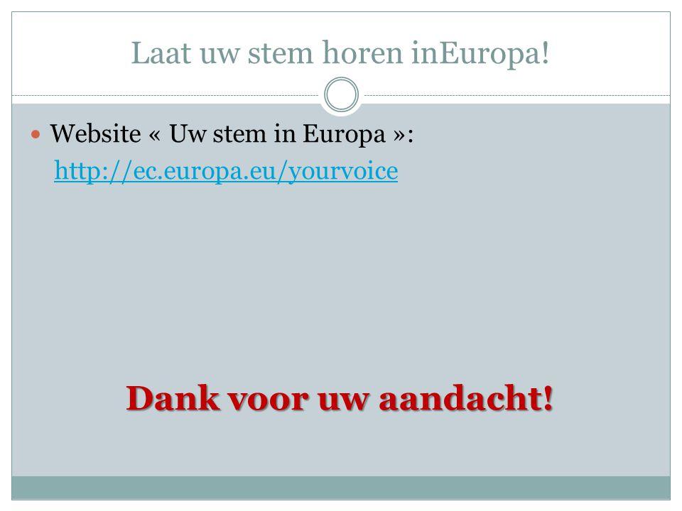 Laat uw stem horen inEuropa.