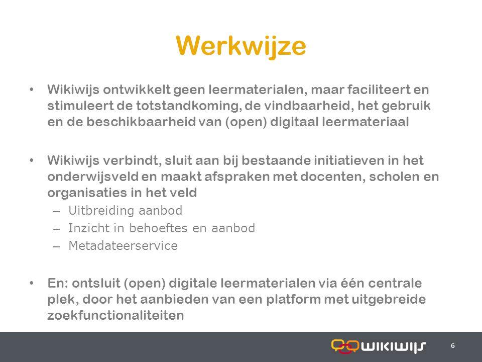 17-7-20146 66 Werkwijze Wikiwijs ontwikkelt geen leermaterialen, maar faciliteert en stimuleert de totstandkoming, de vindbaarheid, het gebruik en de