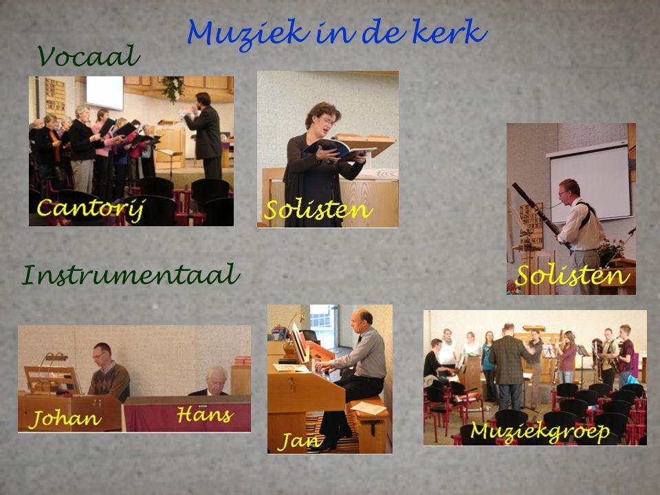 Muziek in de kerk Vocaal Instrumentaal Solisten