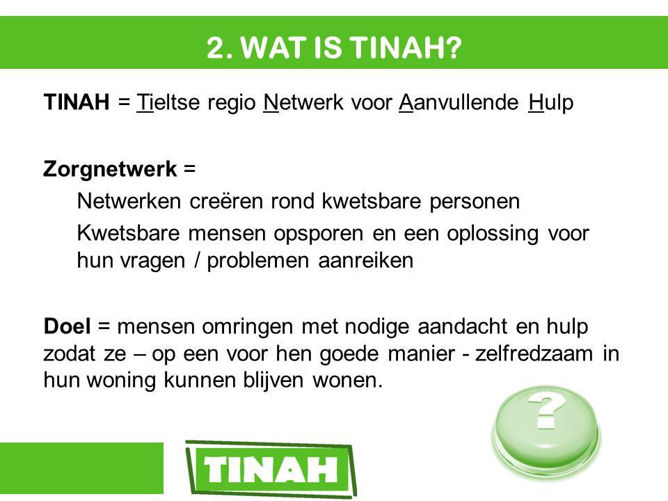 3.WAT WILLEN WE BEREIKEN MET TINAH.