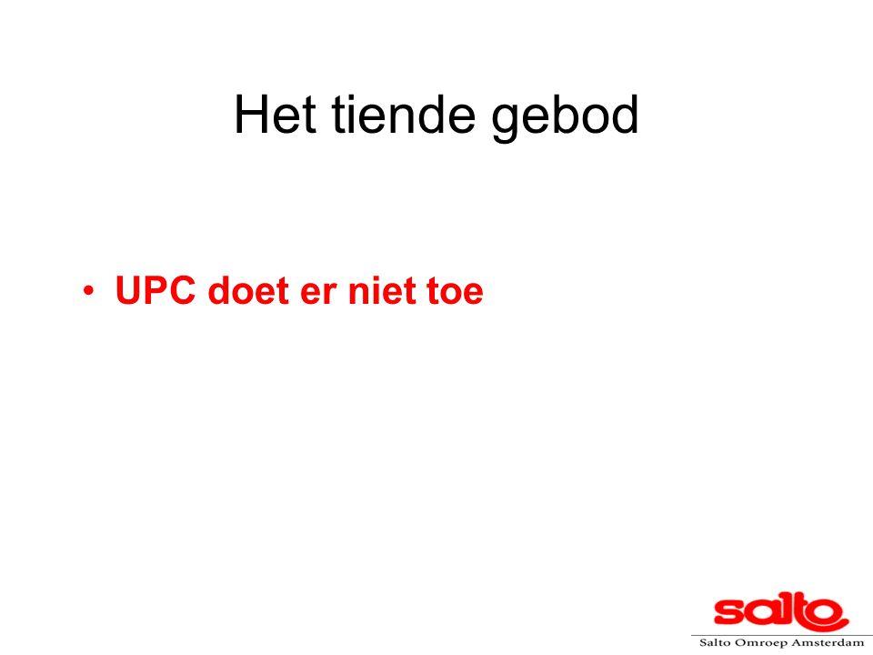 Het tiende gebod UPC doet er niet toe