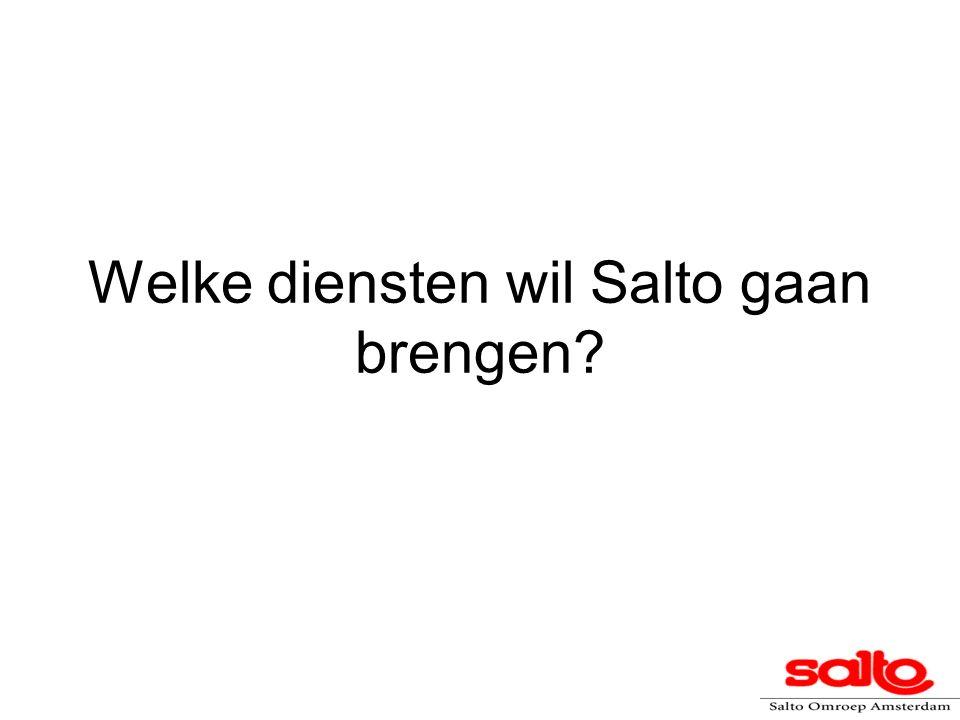 Welke diensten wil Salto gaan brengen?