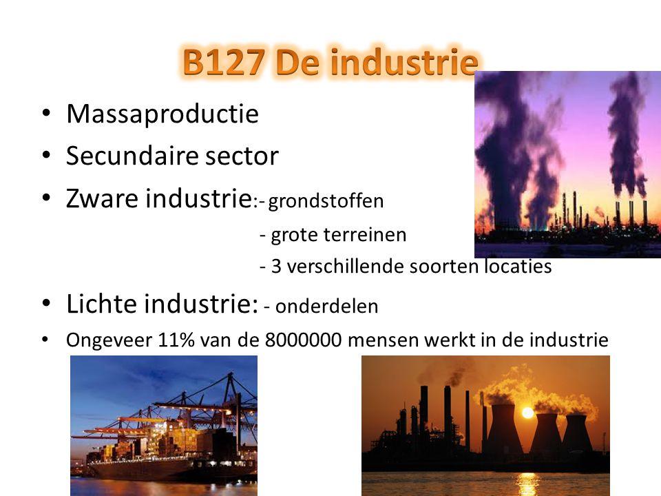 Massaproductie Secundaire sector Zware industrie :- grondstoffen - grote terreinen - 3 verschillende soorten locaties Lichte industrie: - onderdelen O