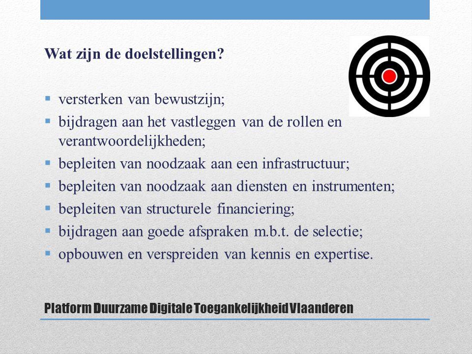 Platform Duurzame Digitale Toegankelijkheid Vlaanderen Wat zijn de doelstellingen.
