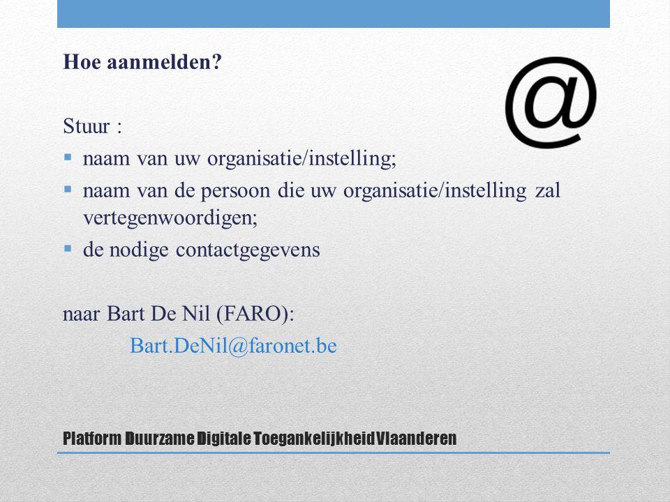 Platform Duurzame Digitale Toegankelijkheid Vlaanderen Hoe aanmelden.