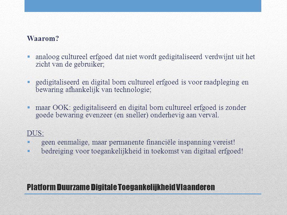 Platform Duurzame Digitale Toegankelijkheid Vlaanderen Waarom.