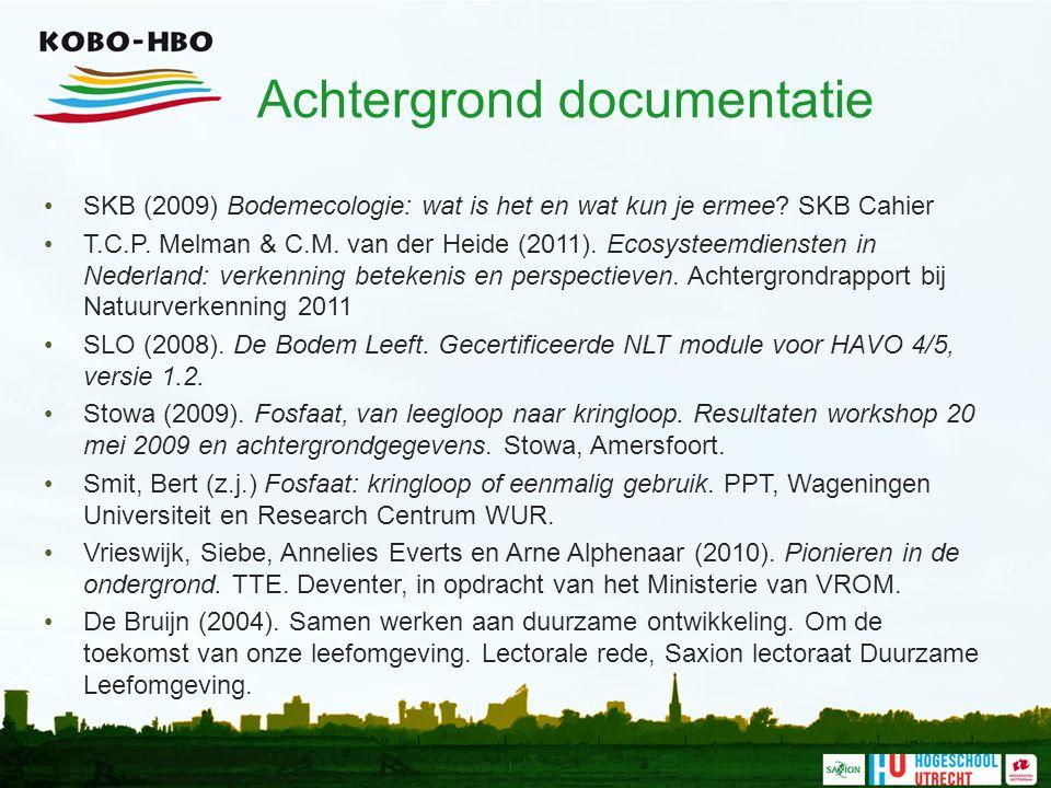 Achtergrond documentatie SKB (2009) Bodemecologie: wat is het en wat kun je ermee.