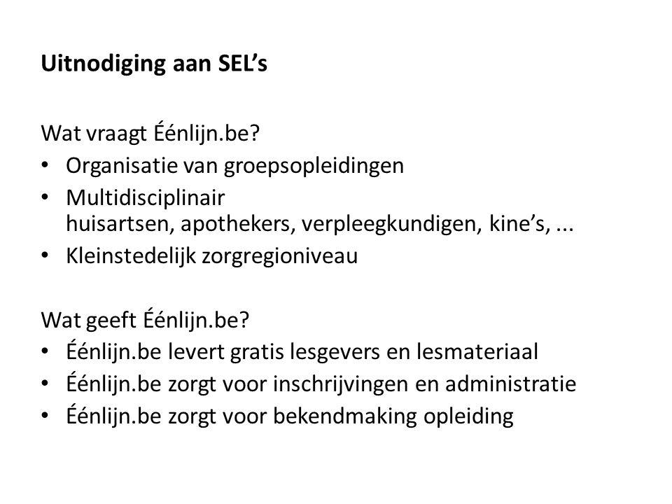 Uitnodiging aan SEL's Wat vraagt Éénlijn.be.