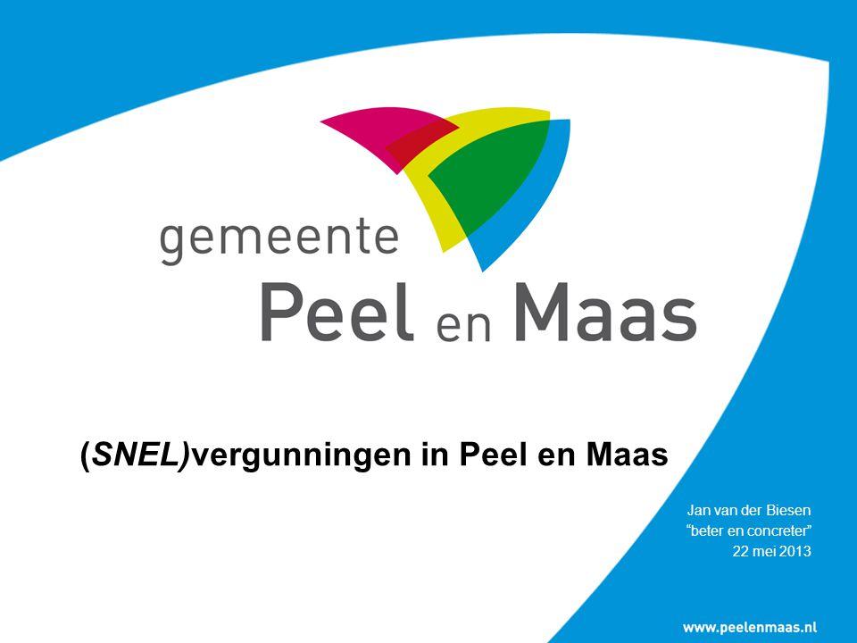 """(SNEL)vergunningen in Peel en Maas Jan van der Biesen """"beter en concreter"""" 22 mei 2013"""
