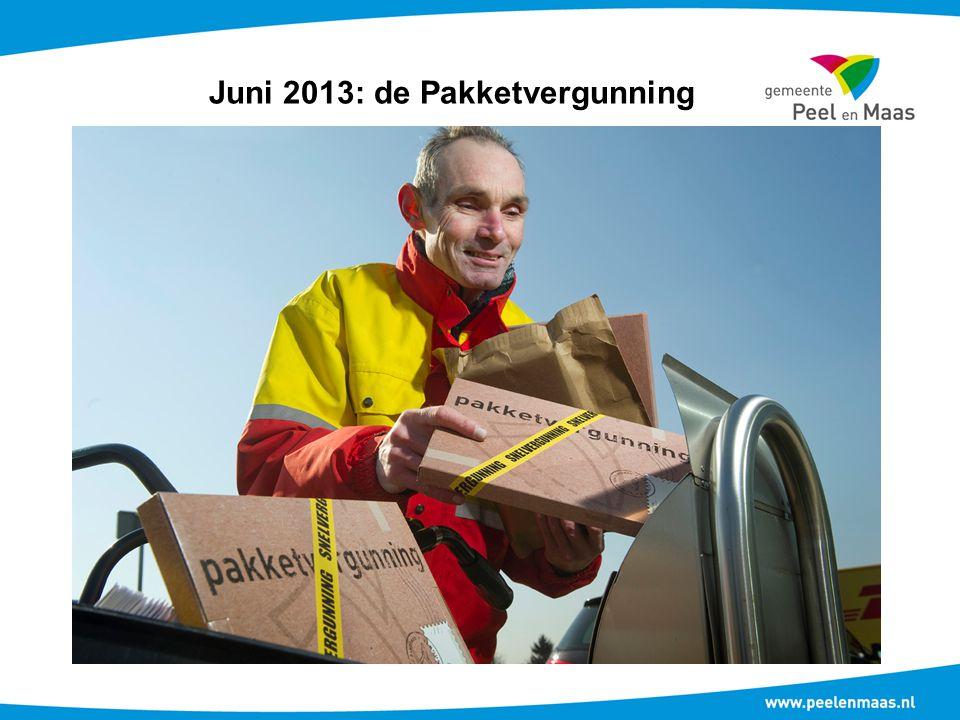 Juni 2013: de Pakketvergunning
