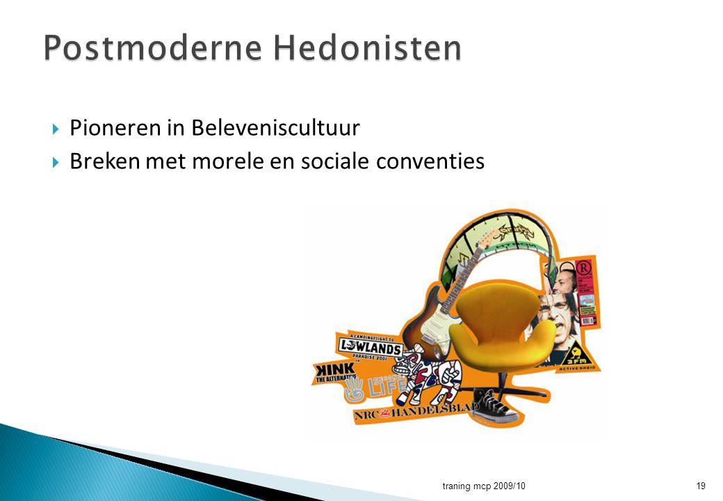  Pioneren in Beleveniscultuur  Breken met morele en sociale conventies traning mcp 2009/1019