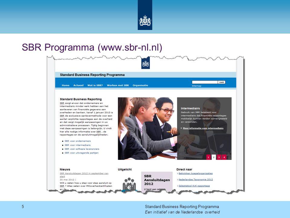 Financieel Rapportage Collectief (www.rapportageportaal.nl) 6Standard Business Reporting Programma Een initiatief van de Nederlandse overheid