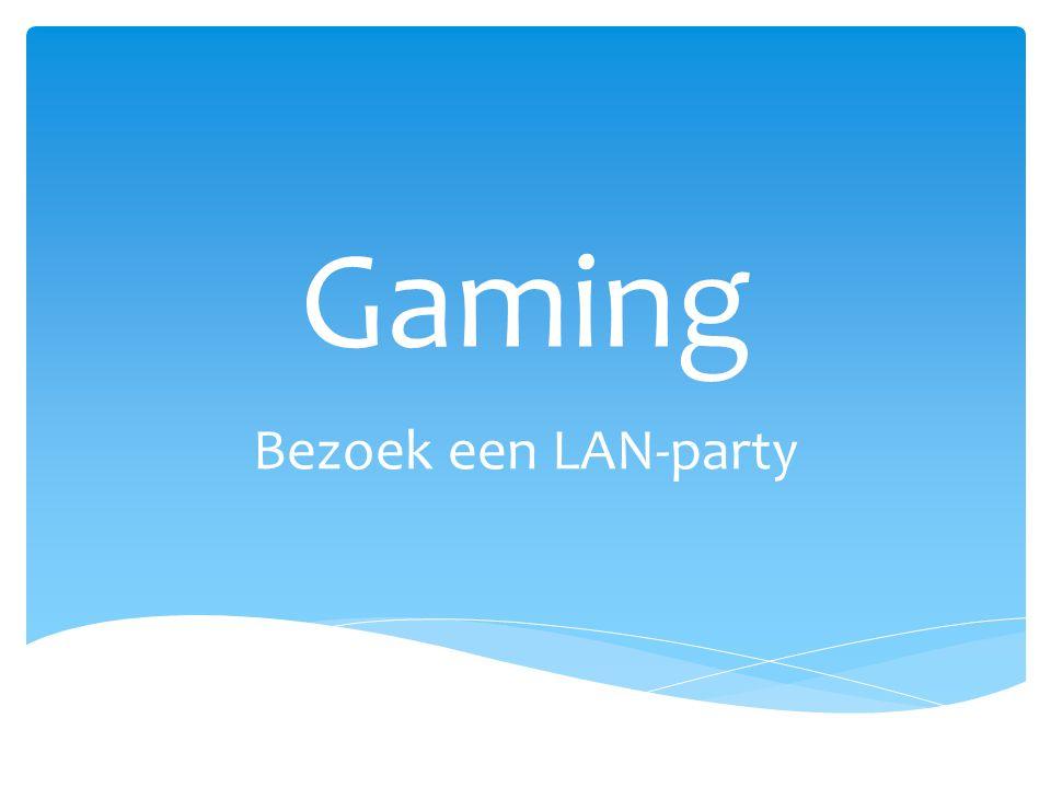 Gaming Bezoek een LAN-party
