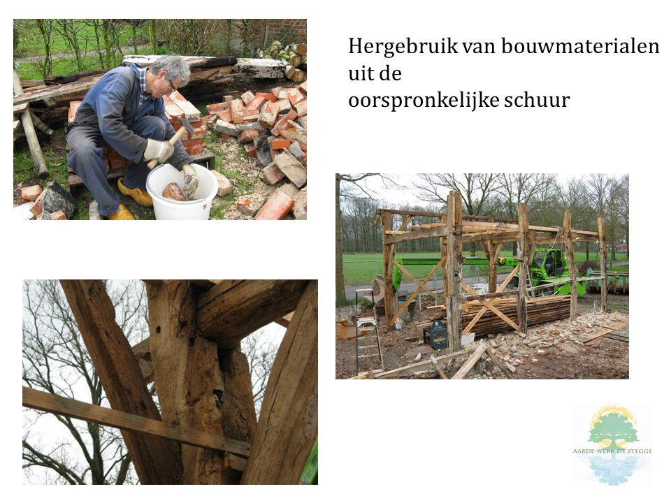 Hergebruik van bouwmaterialen uit de oorspronkelijke schuur